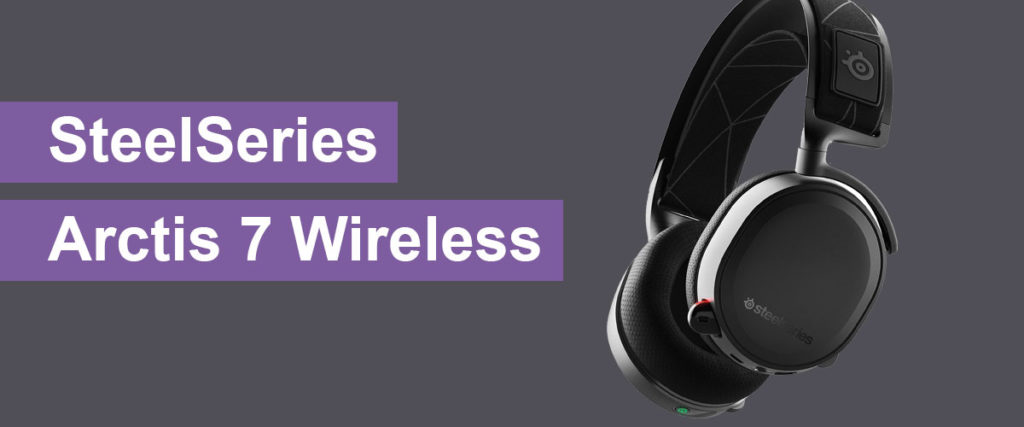 SteelSeries Arctis 7, The Best Gaming Headset for Streaming